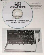 Philips PM3240 Oscilloscope Technical ( Operating & Service)  Manual