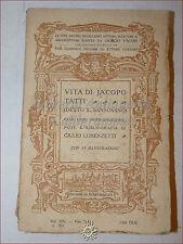 GIORGIO VASARI: Vita di JACOPO TATTI SANSOVINO 1913 Bemporad Lorenzetti Illustr.