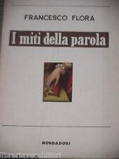 I MITI DELLA PAROLA di Francesco Flora Mondadori I quaderni dello Specchio 1958