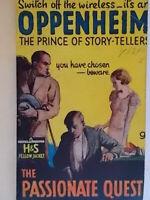 The passionate questOppenheim phillips Hodder stoughton1932 inglese cartonato