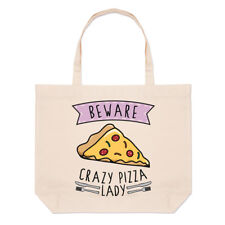 Beware Crazy Pizza Lady Large Beach Tote Bag - Funny Food Pepperoni