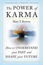 The Power of Karma : How to Understand Your Past and Shape Your Future by...