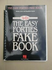 Fake Book: THE EASY FORTIES FAKE BOOK over 100 songs in the key of C