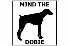 Mind the Doberman Pinscher - Gate/Door Ceramic Tile Sign