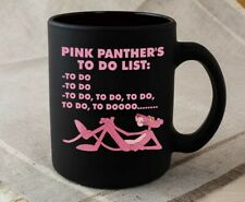 Pink Panther Mug Funny Cartoon Pink Panther to Do List Black Ceramic Coffee Mug