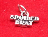 """Sterling SILVER Charm  """"SPOILED BRAT"""" Plaque"""