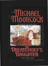 THE DREAMTHIEF'S DAUGHTER-A TALE OF THE ALBINO-Michael Moorcock-hc/dj-1st1st2001