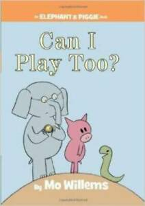 Can I Play Too? (An Elephant and Piggie Book) - Paperback By Mo Willems - GOOD