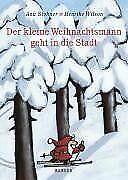 Der kleine Weihnachtsmann geht in die Stadt von Stohner,... | Buch | Zustand gut