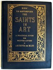 How to Distinguish The Saints in Art De Bles 1925  Christianity costumes symbols