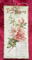 """1901 CALENDAR """" BUDS AND BLOSSOMS """" - ILLUSTRATED BY ERNEST NISTER"""