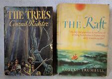 "2 Books! ""The Raft"" 1st Ed Robert Trumbull 1942 ""The Trees"" Conrad Richter 1940"