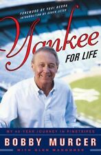 Yankee for Life: My 40-Year Journey in Pinstripes by Bobby Murcer, Glen Waggoner
