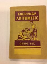1943 Math textbook EVERYDAY ARITHMETIC GRADE 6 By W.J. Gage - Toronto - Canada