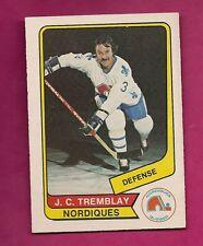 RARE 1976-77 OPC WHA # 40 NORDIQUES JC TREMBLAY EX-MT CARD (INV#5673)