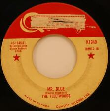 The Fleetwoods Mr. Blue / You Mean Everything 45 1959 Teen Pop Quality vg CANADA