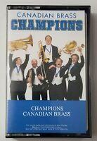 Champions Canadian Brass Cassette Tape 1983 CBS