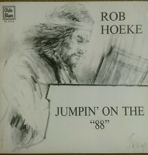 "ROB HOEKE Jumpin on the ""88"" LP Obscure Piano Blues & Boogie Oldie Blues 8005"