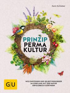 Schlieber  Karin. Prinzip Permakultur. Buch. Neu