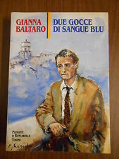 GIANNA BALTARO - DUE GOCCE DI SANGUE BLU sc.70