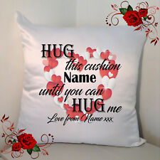 "Personalised 18"" Cushion Hug This Cushion Until You can Hug Me Isolation Style 2"
