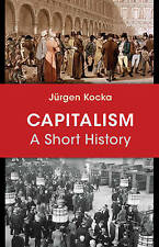 Capitalism: A Short History by Jurgen Kocka (Hardback, 2016)