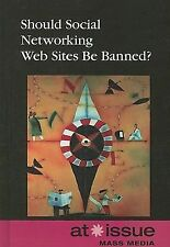 At Issue Ser.: Should Social Networking Websites Be Banned? by Laura K....