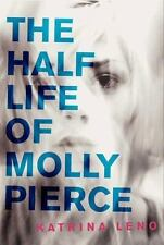 The Half Life of Molly Pierce-ExLibrary