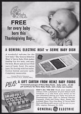 1963 GENERAL ELECTRIC HEATED BABY DISH AD~HEATED~HEINZ BABY FOODS~THANKSGIVING