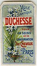 """""""HUILE ANTIQUE DUCHESSE (Soins des cheveux)"""" Etiquette-chromo originale fin 1800"""