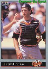 211   CHRIS HOILES    BALTIMORE ORIOLES BASEBALL CARD LEAF 1992