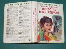 Histoire d'un enfant (le petit chose) DAUDET  Bibliothèque verte.