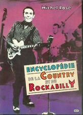 Encyclopédie de la Country et du Rockabilly  Livre / Book 185 pages  Michel Rose