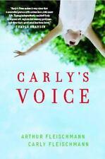 CARLY'S VOICE by Arthur Fleischmann  [Paperback]  ^ NEW ^
