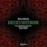 The Choir of Royal Holloway - Kreeks Notebook [Rupert Gough]
