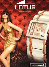 PUBLICITE ADVERTISING 2011  LOTUS la montre céramic