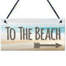 To The Beach Arrow Nautical Seaside Marine Theme Hanging Plaque Sand Gift Sign