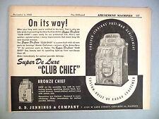 "Super De Luxe ""Club Chief"" Slot Machine PRINT AD - 1945 ~~ O.D. Jennings Co."