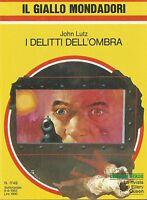 (John Lutz) I delitti dell'ombra 1982 il giallo 1749
