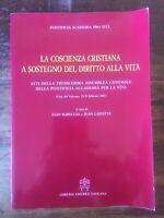 La coscienza cristiana a sostegno del diritto alla vita - pontificia academia pr