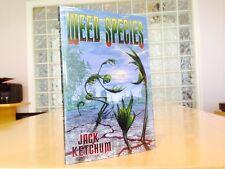 Jack Ketchum - WEED SPECIES - Cemetery Dance