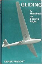 GLIDING - A HANBOOK ON SOARING FLIGHT, 1972