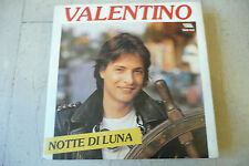 "VALENTINO(VASCO ROSSI)""NOTTE DI LUNA-disco 45 giri TARGA 1984"""