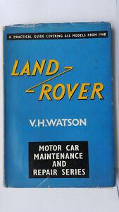 LANDROVER WORKSHOP MANUAL ALL MODELS 1948 - 1961 A PRACTICAL GUIDE LAND ROVER