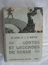 """Quinel & Montgon """"Contes et Légendes de Corse"""" illustré Nathan 1937"""