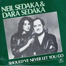 7inch NEIL SEDAKA & DARA SEDAKAshould've never let you goHOLLAND 1980  (S0070)