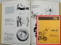 Fiat-Allis Fiatallis FR9 B Radlader Bedienungsanleitung Betriebsanleitung 1988