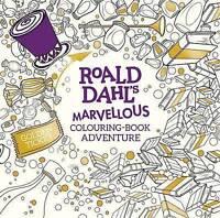 (Good)-Roald Dahl's Marvellous Colouring-Book Adventure (Paperback)--0141373547