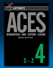 Luftwaffe Aces – Biographies and Victory Claims - Volume 4
