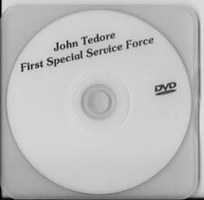 JOHN TEDORE 1ST SPECIAL SERVICE FORCE VETERAN RARE INTERVIEW DVD
